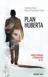 Plan Huberta - Kluss Ewelina, Prokopek-Pyśk Marta | mała okładka