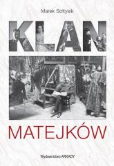 Klan Matejków - Marek Sołtysik | mała okładka