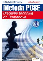 Metoda Pose Bieganie techniką dr. Romanova - Romanov Nicholas, Robson John | mała okładka