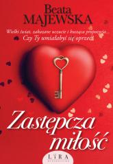 Zastępcza miłość - Beata Majewska | mała okładka