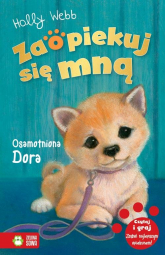 Zaopiekuj się mną Osamotniona Dora - Holly Webb | mała okładka
