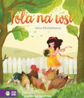 Tola na wsi - Anna Włodarkiewicz | mała okładka