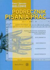 Podręcznik pisania prac albo technika pisania po polsku - Bielcow Ewa, Bielcow Janusz | mała okładka