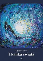 Tkanka świata - Krystyna Baran | mała okładka