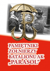 Pamiętniki żołnierzy Batalionu AK -  | mała okładka
