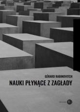 Nauki płynące z Zagłady - Gérard Rabinovitch   mała okładka