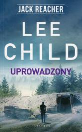Uprowadzony - Lee Child | mała okładka
