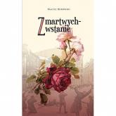 Zmartwychwstanie - Maciej Bukowski | mała okładka