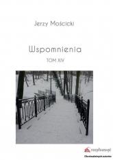 Wspomnienia Tom XIV - Jerzy Mościcki | mała okładka