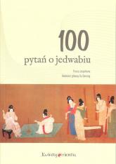 100 pytań o jedwabiu -  | mała okładka