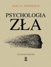 Psychologia zła - Dimsdale Joel E. | mała okładka