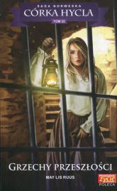 Córka Hycla Tom 33 Grzechy przeszłości - Ruus May Lis | mała okładka