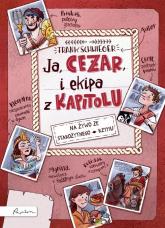 Ja CEZAR i ekipa z Kapitolu - Frank Schwieger | mała okładka