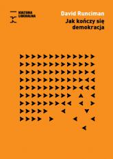 Jak kończy się demokracja - David Runciman | mała okładka