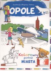 Opole Kolorowy portret miasta - Krzysztof Wiśniewski   mała okładka