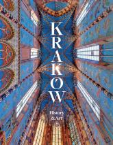 Kraków History and Art - zbiorowa Praca | mała okładka