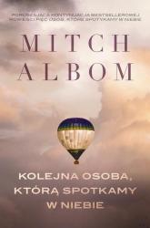 Kolejna osoba, którą spotkamy w niebie - Mitch Albom | mała okładka