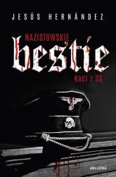Nazistowskie bestie Kaci z SS - Jesus Hernandez | mała okładka