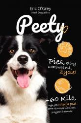 Peety Pies który uratował mi życie - O'Grey Eric, Dagostino Mark | mała okładka