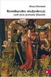 Kronikarskie niedyskrecje - Błażej Śliwiński   mała okładka