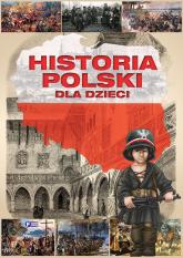 Historia Polski dla dzieci -  | mała okładka