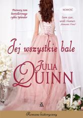 Jej wszystkie bale - Julia Quinn   mała okładka