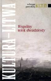 Kultura Litwa Wspólny wiek dwudziesty -    mała okładka