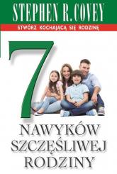 7 nawyków szczęśliwej rodziny - Covey Stephen R.   mała okładka
