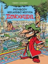 Przygody wielkiego wezyra Iznoguda Tom 1 - René Goscinny | mała okładka