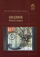 Gołębnik Historia miejsca - Barbara Klich-Kluczewska | mała okładka