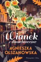 Wianek z dmuchawców - Agnieszka Olszanowska   mała okładka