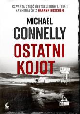 Harry Bosch 4 Ostatni kojot - Michael Connelly | mała okładka