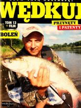 Wędkuj. Przynęty i patenty. Tom 13 + film. Boleń Złów całą kolekcję. Zwyczaje ryb. Metody. Sprzęt. Łowiska (Kolekcja Edipresse) -  | mała okładka