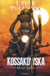 Upiór Południa - Kossakowska Maja Lidia | mała okładka