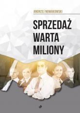 Sprzedaż warta miliony - Andrzej Nowakowski | mała okładka