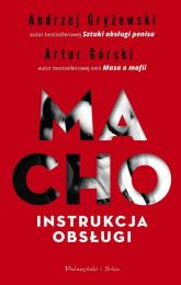 Macho Instrukcja obsługi - Górski Artur, Gryżewski Andrzej | mała okładka