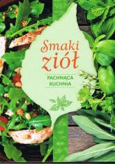 Smaki ziół Pachnąca kuchnia - Anna Stefańska | mała okładka