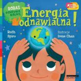 Energia odnawialna Bobas odkrywa naukę - Ruth Spiro   mała okładka