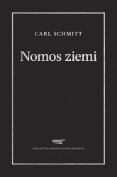 Nomos ziemi w prawie międzynarodowym ius publicum Europaeum - Carl Schmitt | mała okładka