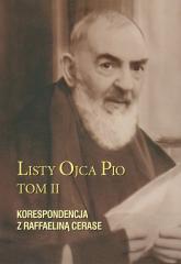 Listy Ojca Pio Korespondencja z Raffaeliną Cerase - Pio Ojciec | mała okładka