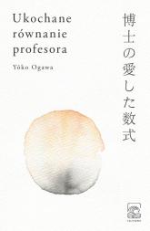 Ukochane równanie profesora - Yoko Ogawa | mała okładka