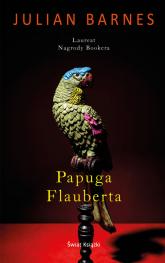 Papuga Flauberta - Barnes Julian P. | mała okładka