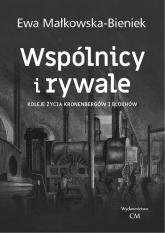 Wspólnicy i rywale - Małkowska- Bieniek Ewa | mała okładka