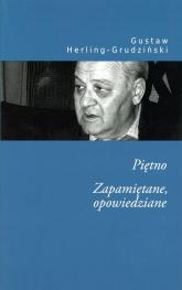 Piętno zapamiętane opowiedziane - Gustaw Herling-Grudziński   mała okładka