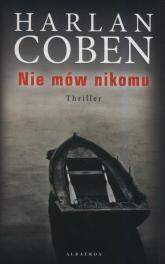 Nie mów nikomu - Harlan Coben | mała okładka
