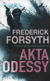Akta Odessy - Frederick Forsyth | mała okładka