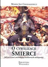 O cywilizacji śmierci - Chodakiewicz Marek Jan | mała okładka