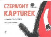 Czerwony kapturek - Grabarczyk Karolina, Jaworowska Nika | mała okładka