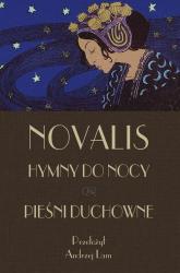 Hymny do nocy Pieśni duchowne - Novalis   mała okładka