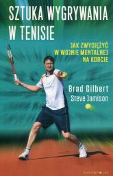 Sztuka wygrywania w tenisie Jak zwyciężyć w wojnie mentalnej na korcie - Steve Jamison | mała okładka